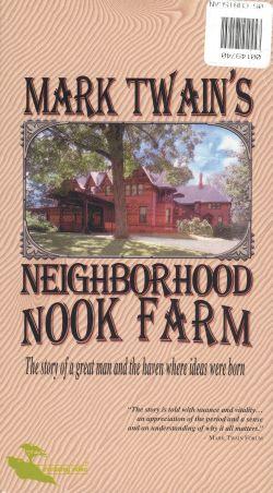 Mark Twain's Neighborhood Nook Farm