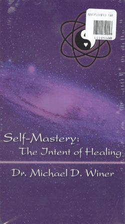 Self Mastery: The Intent of Healing