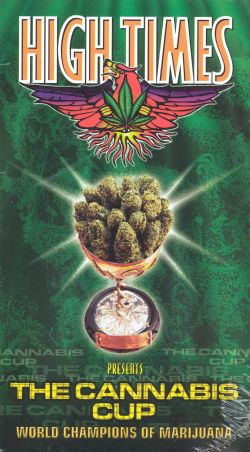 High Times Presents: The Cannabis Cup - World Champions of Marijuana