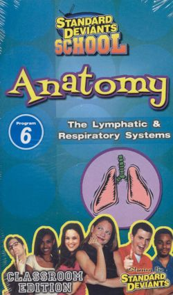 Standard Deviants School: Anatomy, Program 6 - The Lymphatic and Respiratory System