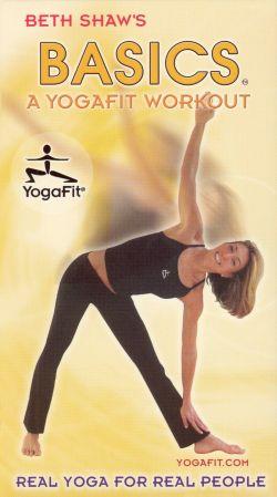 Beth Shaw: Basics - A YogaFit Workout