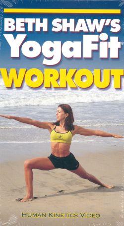 Beth Shaw: YogaFit Workout