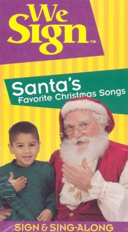 We Sign: Santa's Favorite Christmas Songs