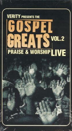 Gospel Greats: Praise & Worship Live, Vol. 2