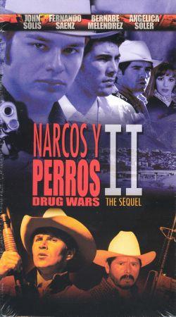 Narcos y Perros 2