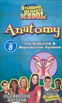 Standard Deviants School: Anatomy, Program 8 - The Endocrine and Reproductive Systems