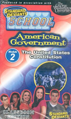Standard Deviants School: American Government, Module 2 - The United States Constitution