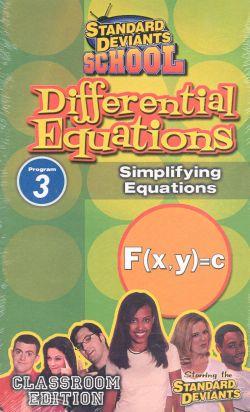 Standard Deviants School: Differential Equations, Program 3 - Simplifying Equations