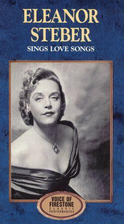 Voice of Firestone: Eleanor Steber Sings Love Songs