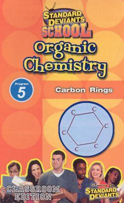 Standard Deviants School: Organic Chemistry, Program 5 - Carbon Rings