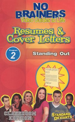 Standard Deviants School: No-Brainers on Resumes & Cover Letters, Program 2 - Standing Out