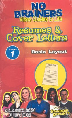 Standard Deviants School: No-Brainers on Resumes & Cover Letters, Program 1 - Basic Layout