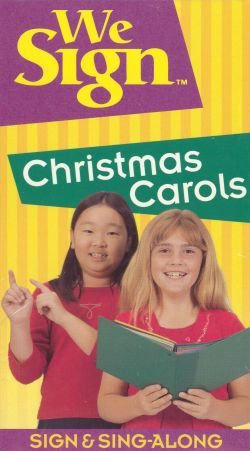We Sign: Christmas Carols