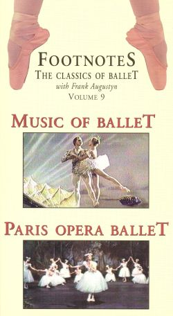 Footnotes, Vol. 9: Music of the Ballet/The Paris Opera Ballet