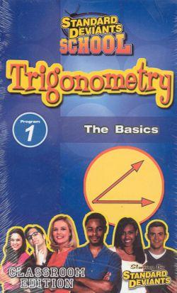Standard Deviants School: Trigonometry, Program 1 - The Basics