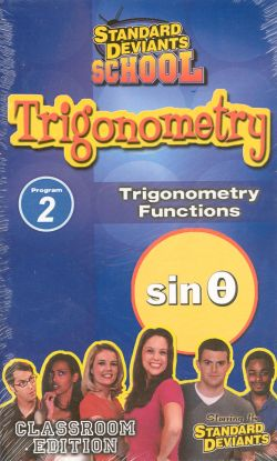 Standard Deviants School: Trigonometry, Program 2 - Trigonometry Functions
