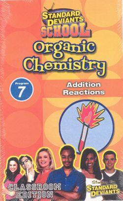Standard Deviants School: Organic Chemistry, Program 7 - Addition Reactions