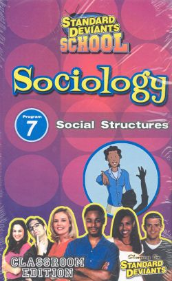Standard Deviants School: Sociology, Program 7 - Social Structures