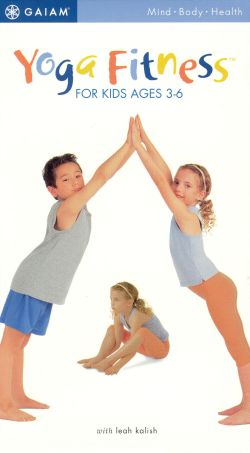 Yoga Fitness for Kids Ages 3-6