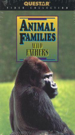 Animal Families: Wild Fathers