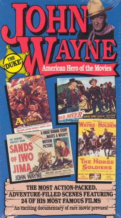 John Wayne: American Hero of the Movies