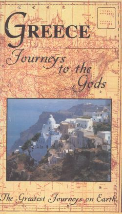 Greatest Journeys on Earth: Greece - Journeys to the Gods