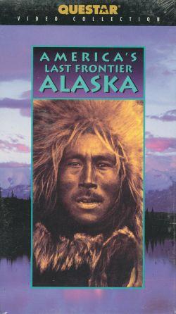 America's Last Frontier: The Story of Alaska