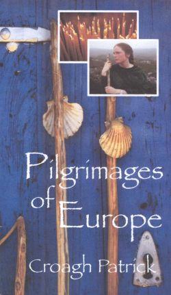 Pilgrimages of Europe: Croagh Patrick, Ireland