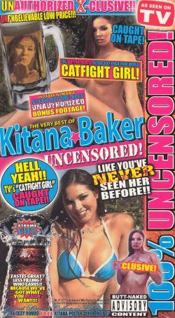 The Very Best of Kitana Baker: Uncensored!
