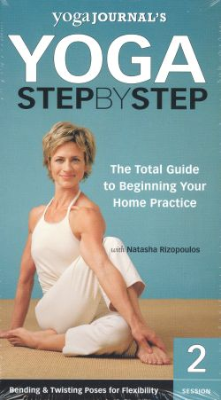 Yoga Journal: Yoga Step by Step, Session 2 - Bending & Twisting Poses for Flexibility