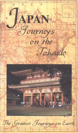Greatest Journeys on Earth: Japan - Journeys on the Tokaid