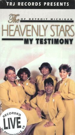 The Heavenly Stars: My Testimony - Recorded Live in Brownsville