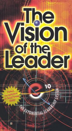Bruce Wilkinson: The Vision of the Leader