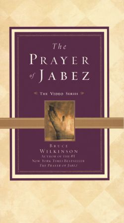 Bruce Wilkinson: The Prayer of Jabez