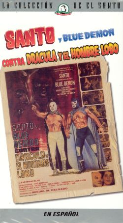 Santo y Blue Demon Contra Dracula y el Hombre Lobo