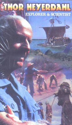 Thor Heyerdahl: Explorer and Scientist