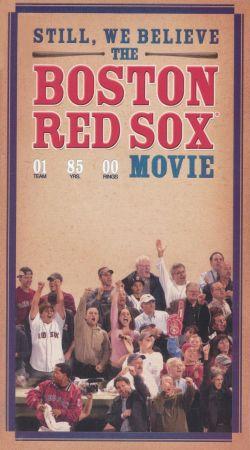 Still, We Believe: The Boston Red Sox Movie