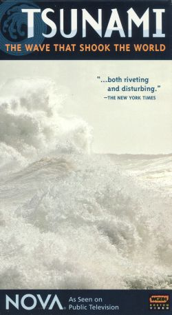 NOVA: Tsunami - The Wave That Shook the World
