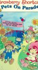 Strawberry Shortcake: Pets on Parade