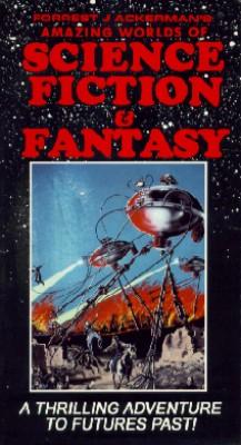 Forrest J. Ackerman's Amazing Worlds Of... Fantasy