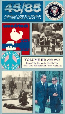 45/85: America and the World Since World War II: 1961-1975