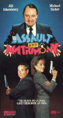 Assault and Matrimony