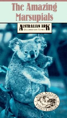 Australian Ark: The Amazing Marsupials
