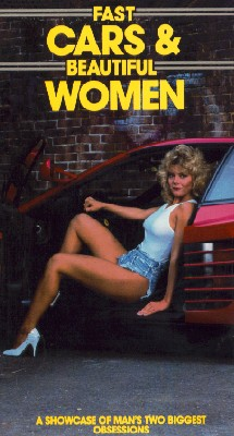 Fast Cars and Beautiful Women