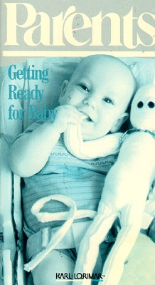 Parents Magazine: Getting Ready for Baby