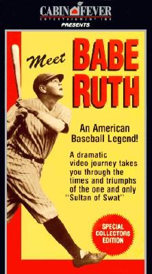 Meet Babe Ruth