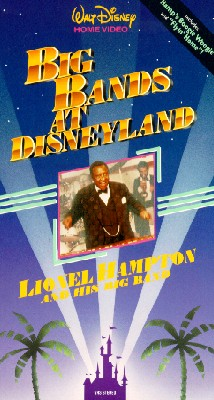 Big Bands at Disneyland: Lionel Hampton