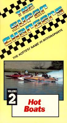 Super Chargers, Vol. 2: Hot Boats