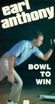 Bowl to Win with Earl Anthony