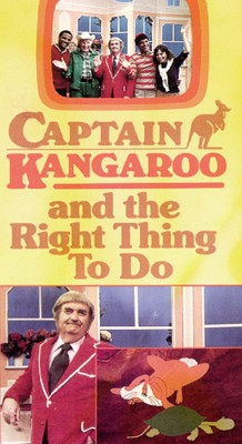 Captain Kangaroo and the Right Thing to Do